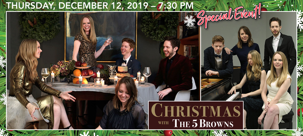 SPECIAL EVENT: The 5 Browns at Boerne Performing Arts on Thursday, December 12, 2019 @ 7:30pm