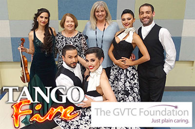 2018 - Tango Fire -  The GVTC Foundation