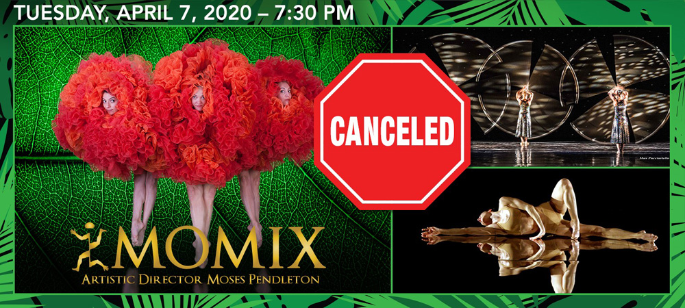 Momix April 7, 2020 Canceled