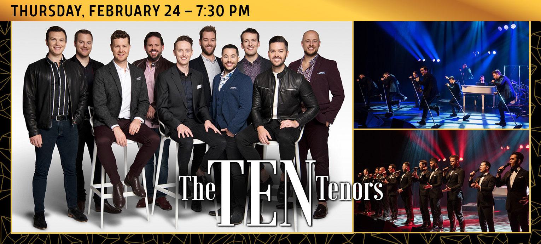 The Ten Tenors - February 24, 2022
